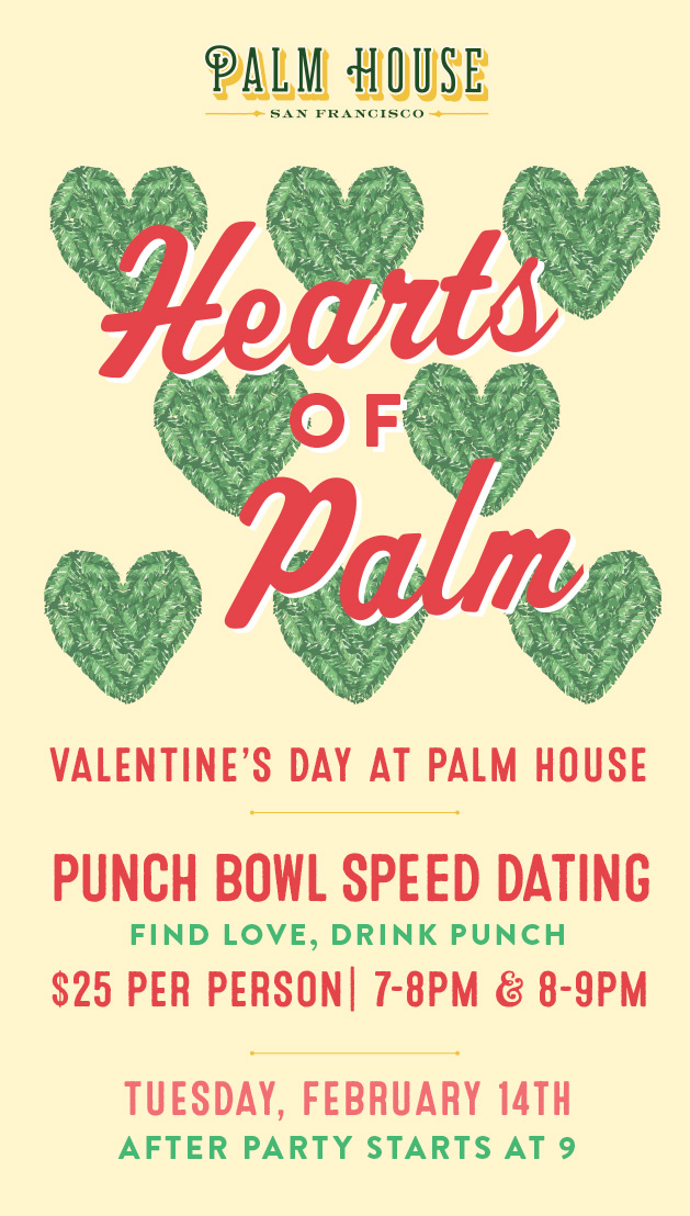 Hearts of Palm Punch Bowl Speed Dating on Valentines Day at Palm
